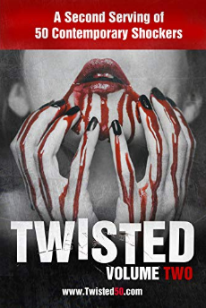 Twisted50 Volume Two Horror Anthology