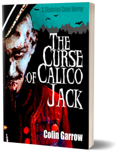 The Curse of Calico Jack, by Colin Garrow